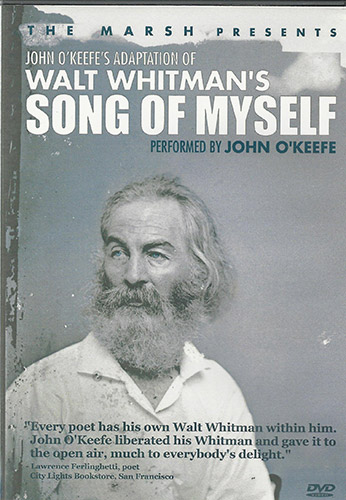 John O'Keefe's Adaptation of Walt Whitman'S SONG OF MYSELF - Performed by John O'Keefe